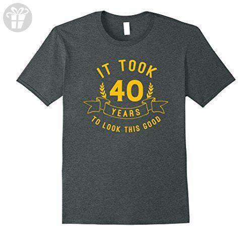 Men's It Took 40 Years To Look This Good 40th Birthday Gift Shirt Large Dark Heather - Birthday shirts (*Amazon Partner-Link)