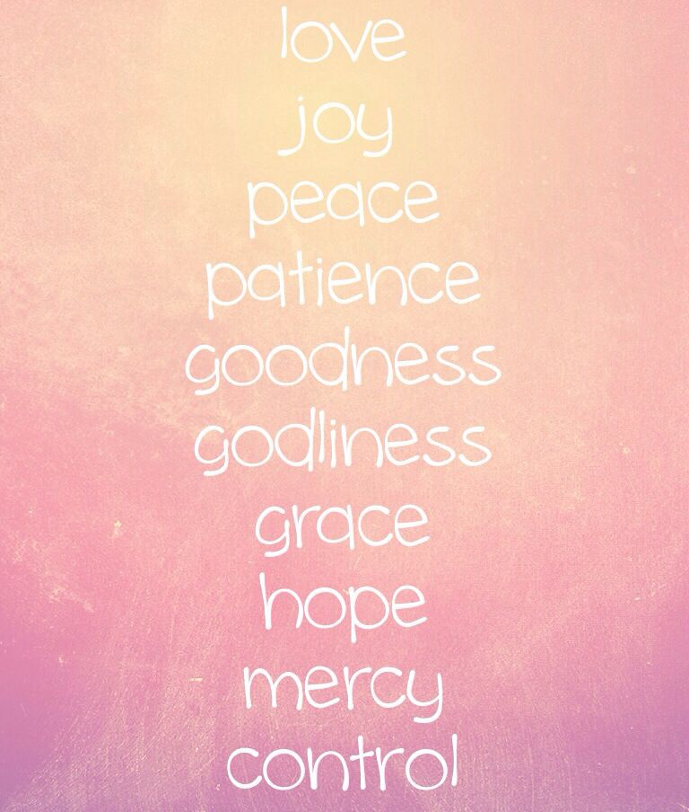 Attractive Love Joy Peace Patience Goodness Godliness Grace Hope Mercy Control