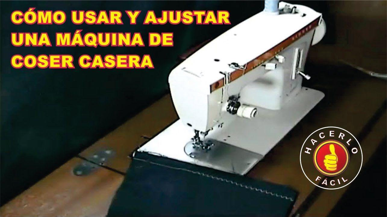 Cómo Usar Y Ajustar Una Máquina De Coser Maquina De Coser Curso Maquina De Coser Máquinas De Coser Singer