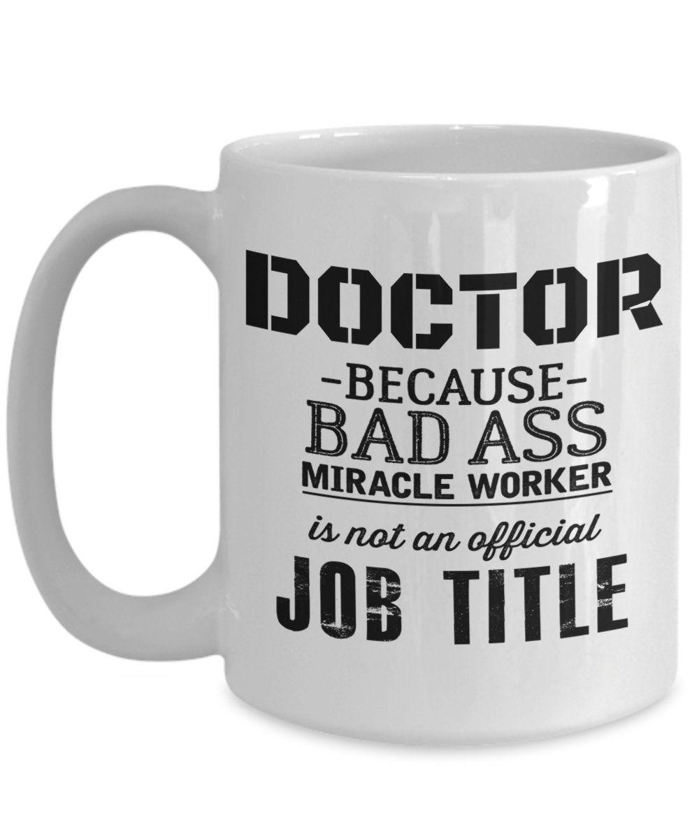 Doctor gift funny coffee mug new graduation birthday