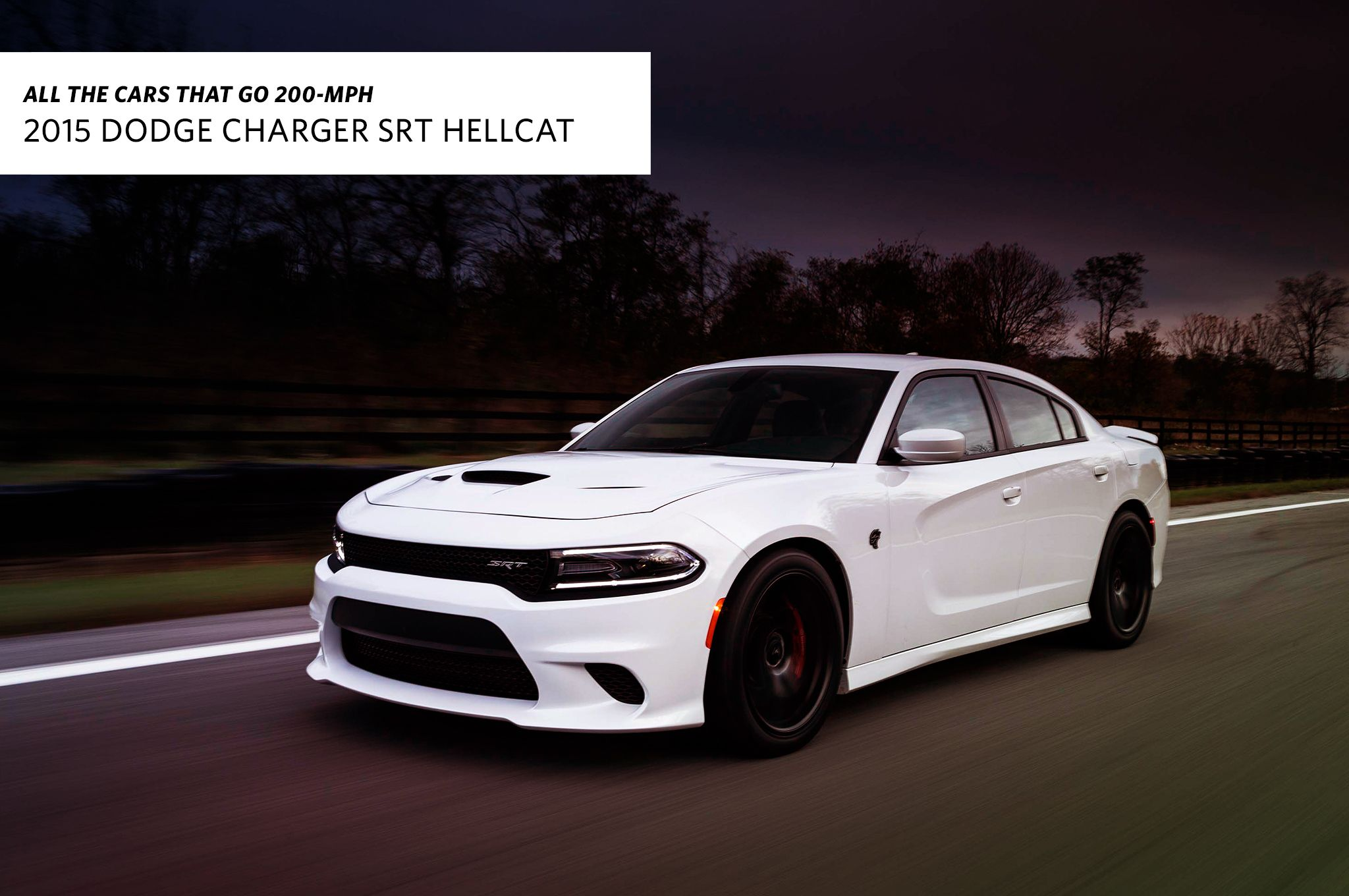 All The Cars That Go 200 Mph 2015 Dodge Charger Srt Hellcat Top