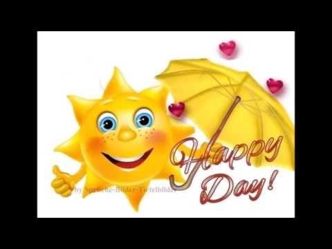 Smileys Wunschen Einen Schonen Tag Youtube Urlaub Grusse Guten Morgen Gruss Schonen Tag