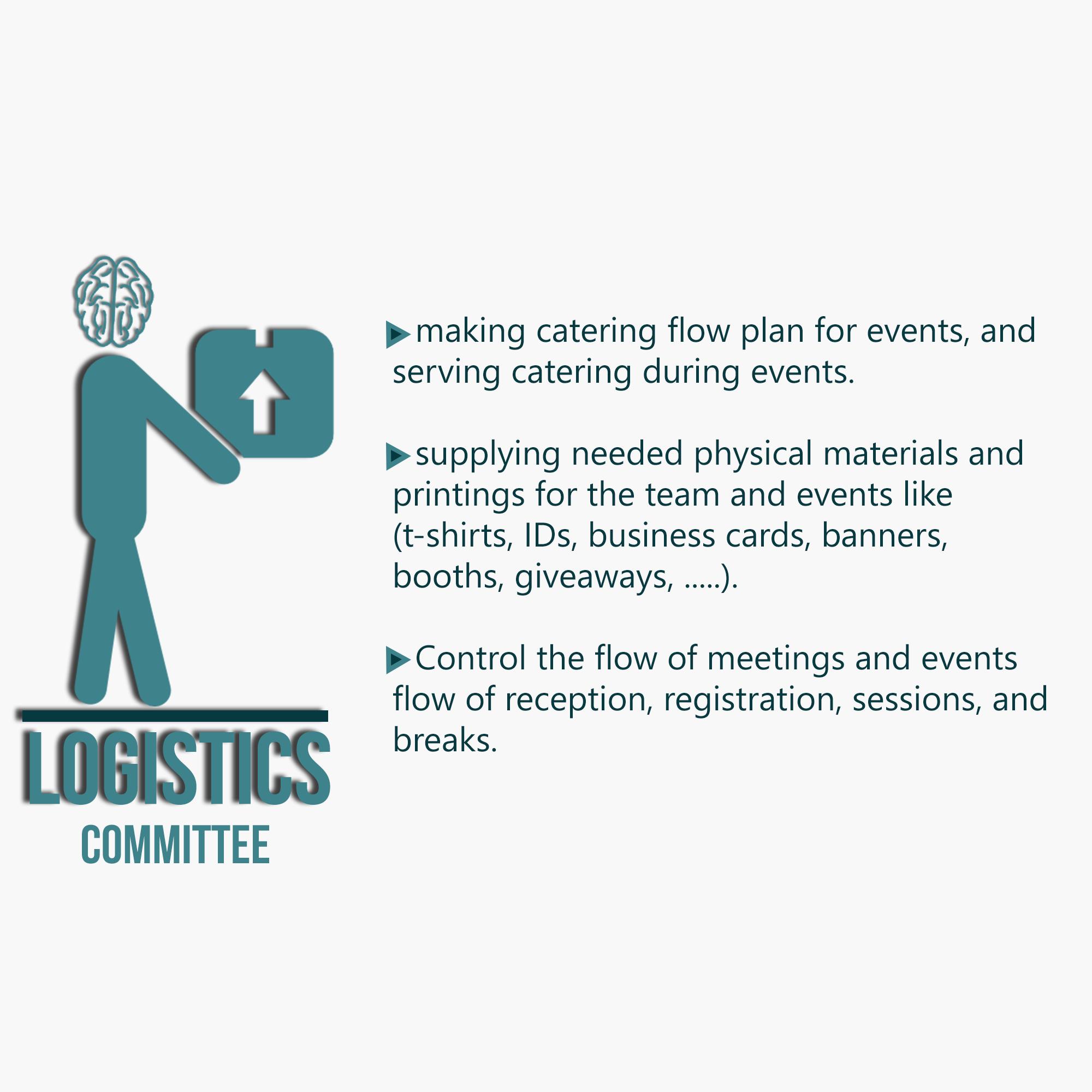 Logistics Committee Description  Committees Description