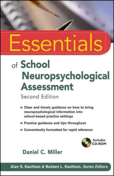 Essentials of School Neuropsychological Assessment Products
