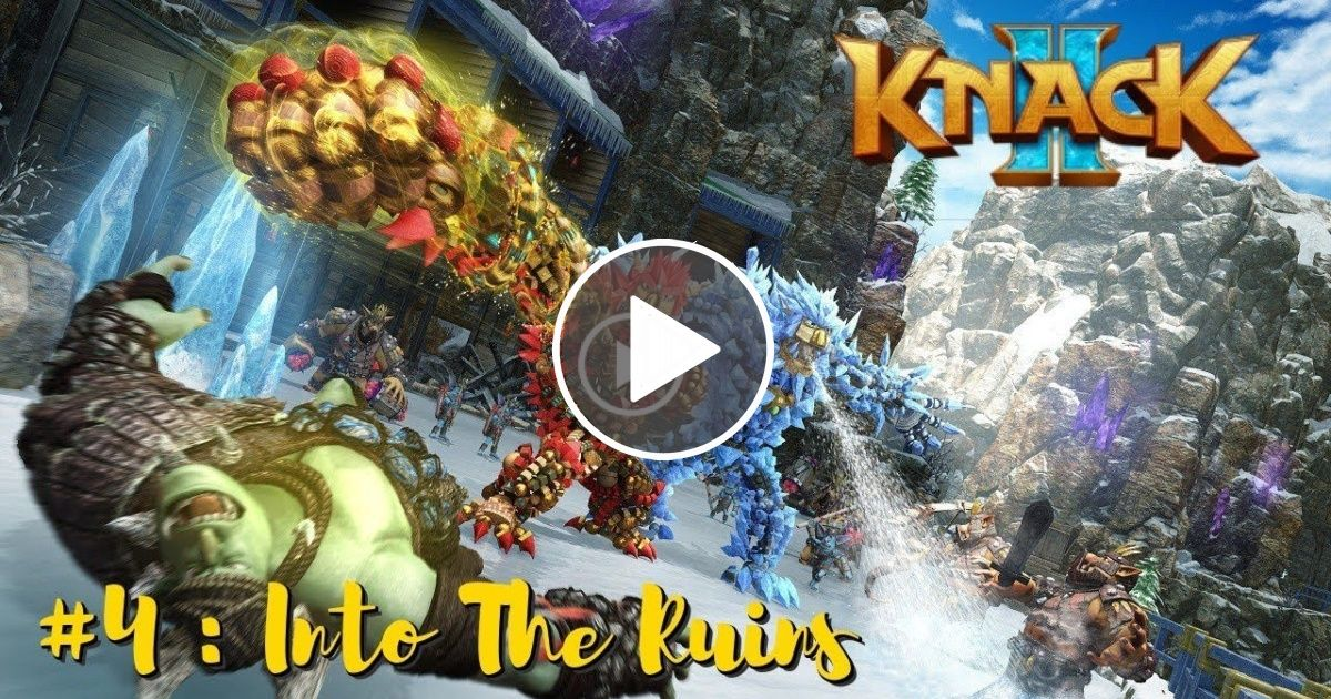 KNACK 2 PS4 New Knack Game Lets Play Gameplay