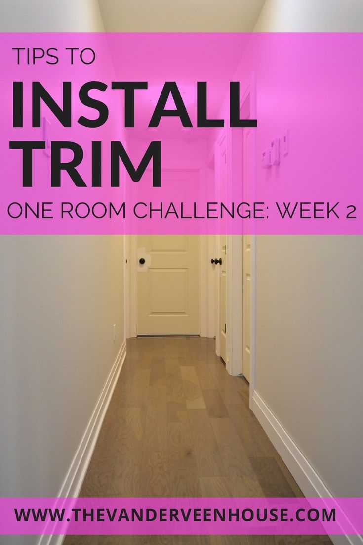 Tips for installing your own interior trim - One Room Challenge Week 2