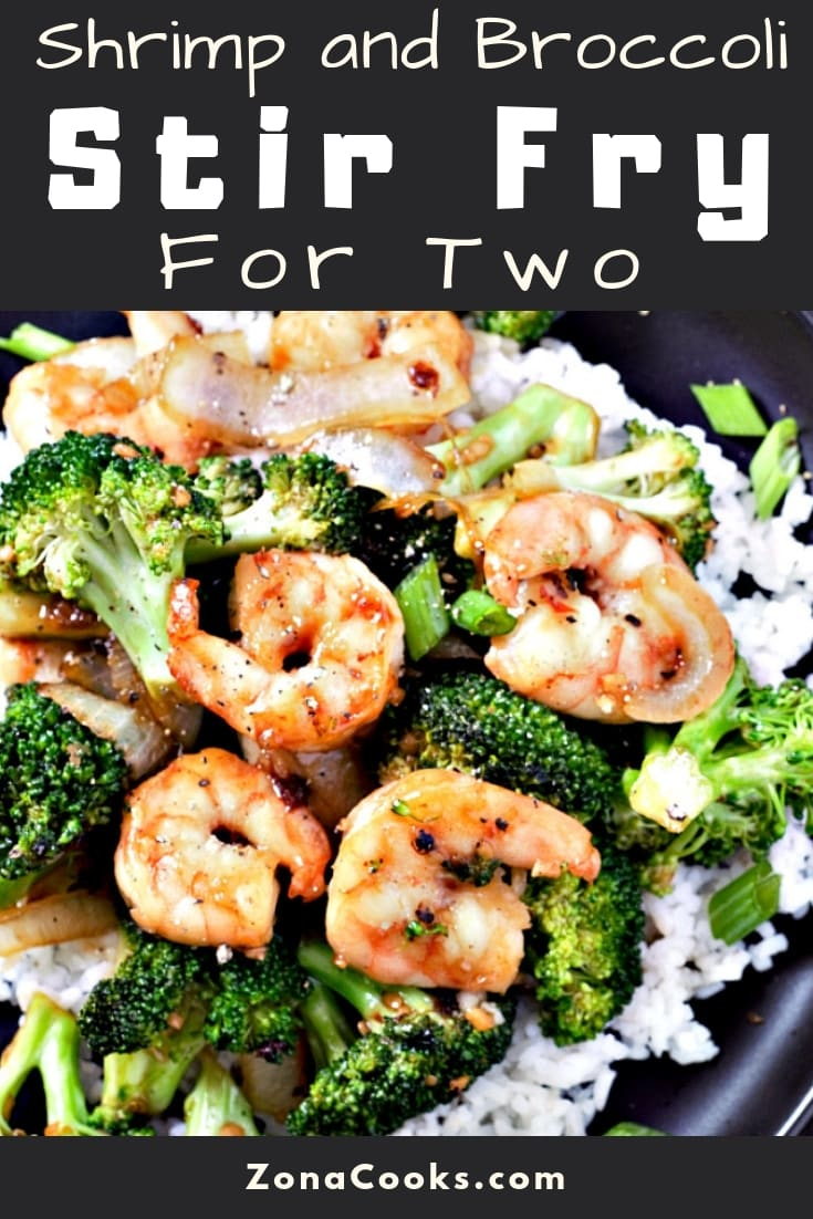 Shrimp and Broccoli Stir Fry Recipe for Two • Zona Cooks