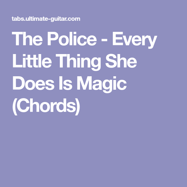 The Police Every Little Thing She Does Is Magic Chords Ukulele