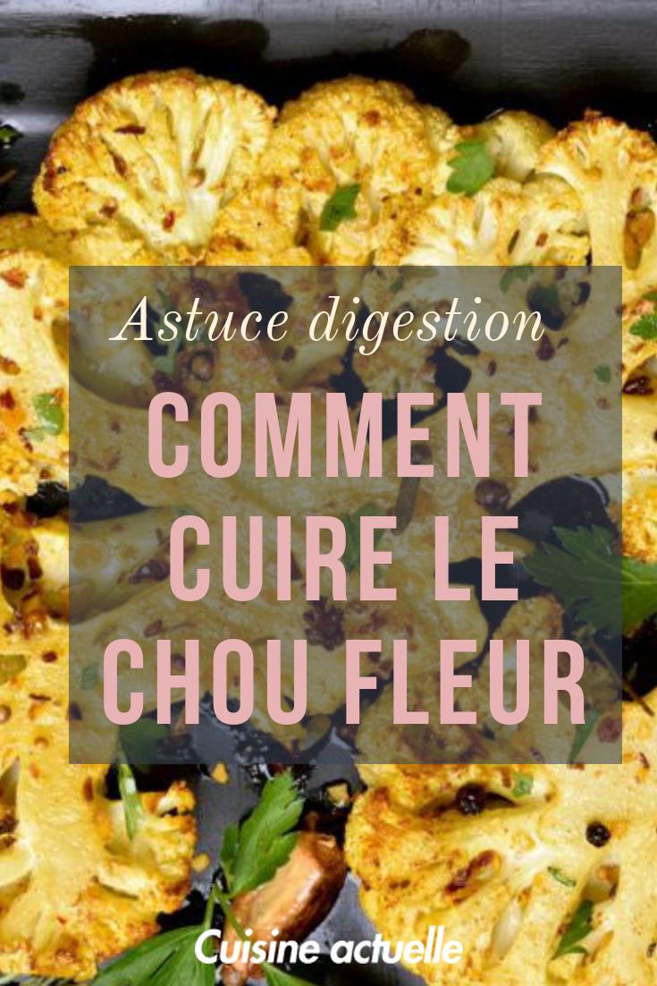 Comment Faire Cuire Un Chou Fleur L Astuce Digestion Trucs Et Astuces Cuisine Cuire Chou Fleur Aliments Minceur