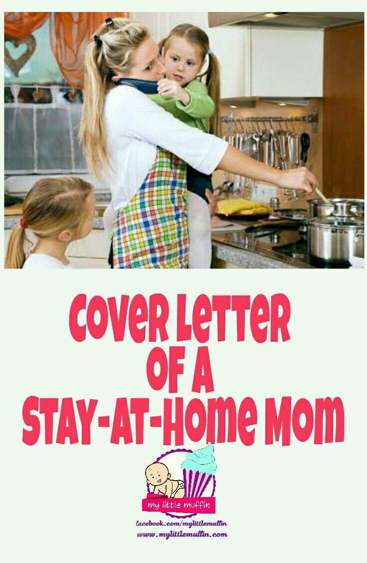 Cover letter of a stayathome mom getting back to work