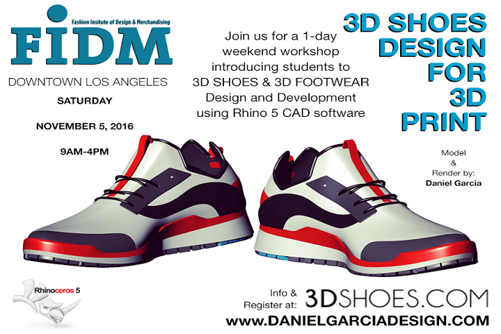7a8ae0ea0bce5c Love the idea of  3Dprinted shoes and interested in learning to make your  own  Designer Daniel Garcia and FIDM are offering a one-day workshop this  weekend ...