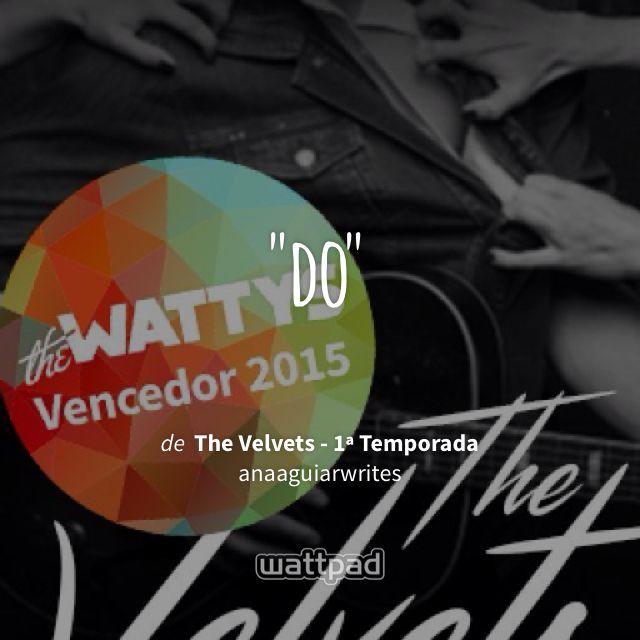 """Acho que você vai gostar de """"The Velvets - 1ª Temporada"""", de anaaguiarwrites, no Wattpad. Leia aqui: http://w.tt/1O3910l"""