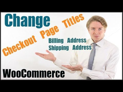 Change Woocommerce Checkout Page Titles Billing Address And Shipping Address Blog Resources Woocommerce Banner Images