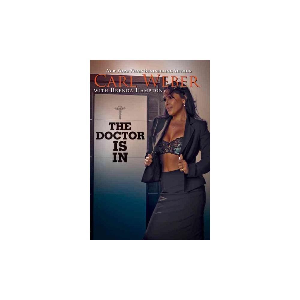 Doctor Is in (Reprint) (Paperback) (Carl Weber & Brenda Hampton)