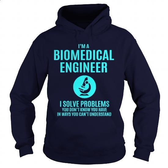 Biomedical Engineer  Funny T Shirts For Men Cool Tee Shirts I