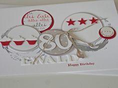 Mia S 80 Geburtstag Karten Basteln Pinterest Cards Birthday