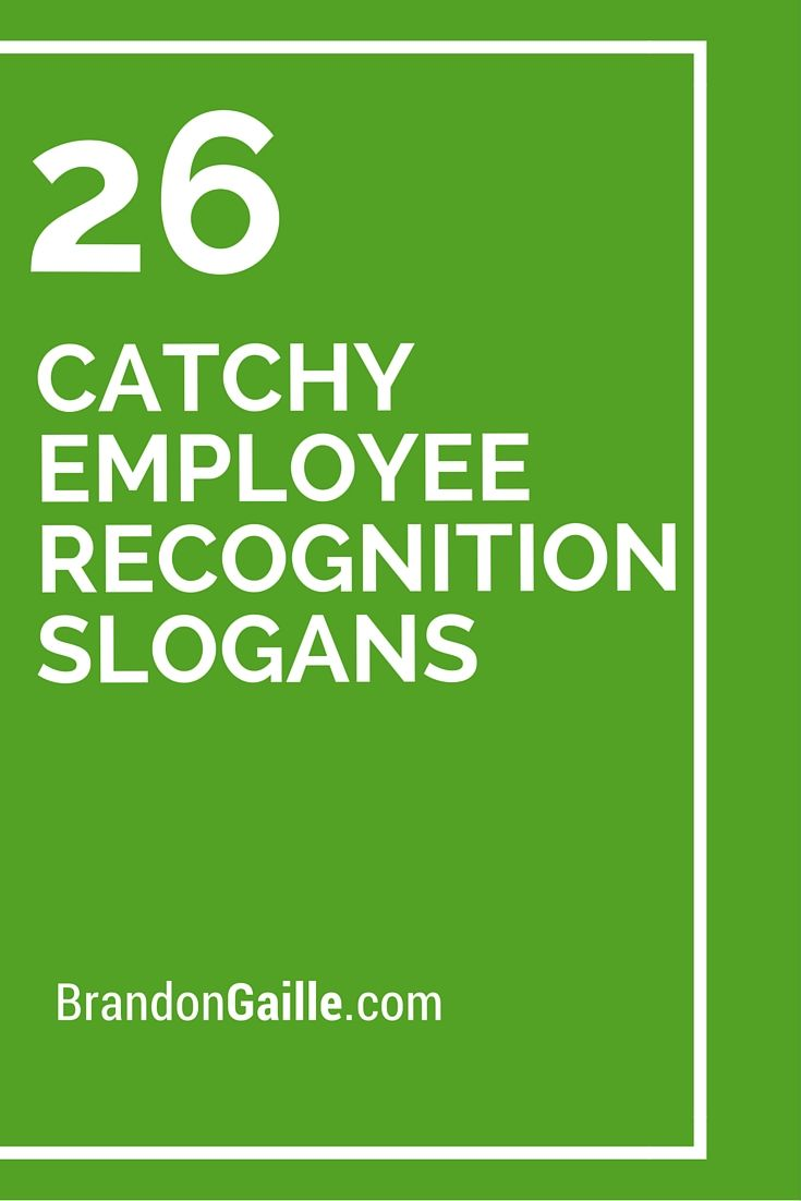 27 Catchy Employee Recognition Slogans | Employee recognition