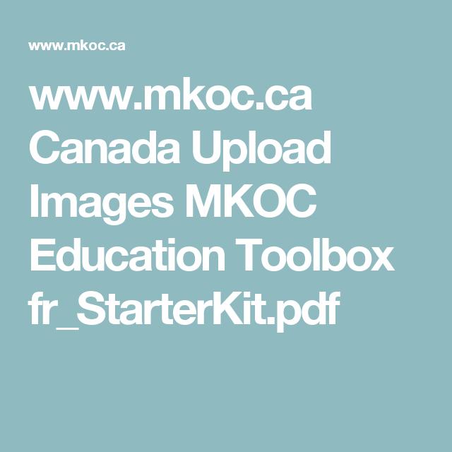 www.mkoc.ca Canada Upload Images MKOC Education Toolbox fr_StarterKit.pdf