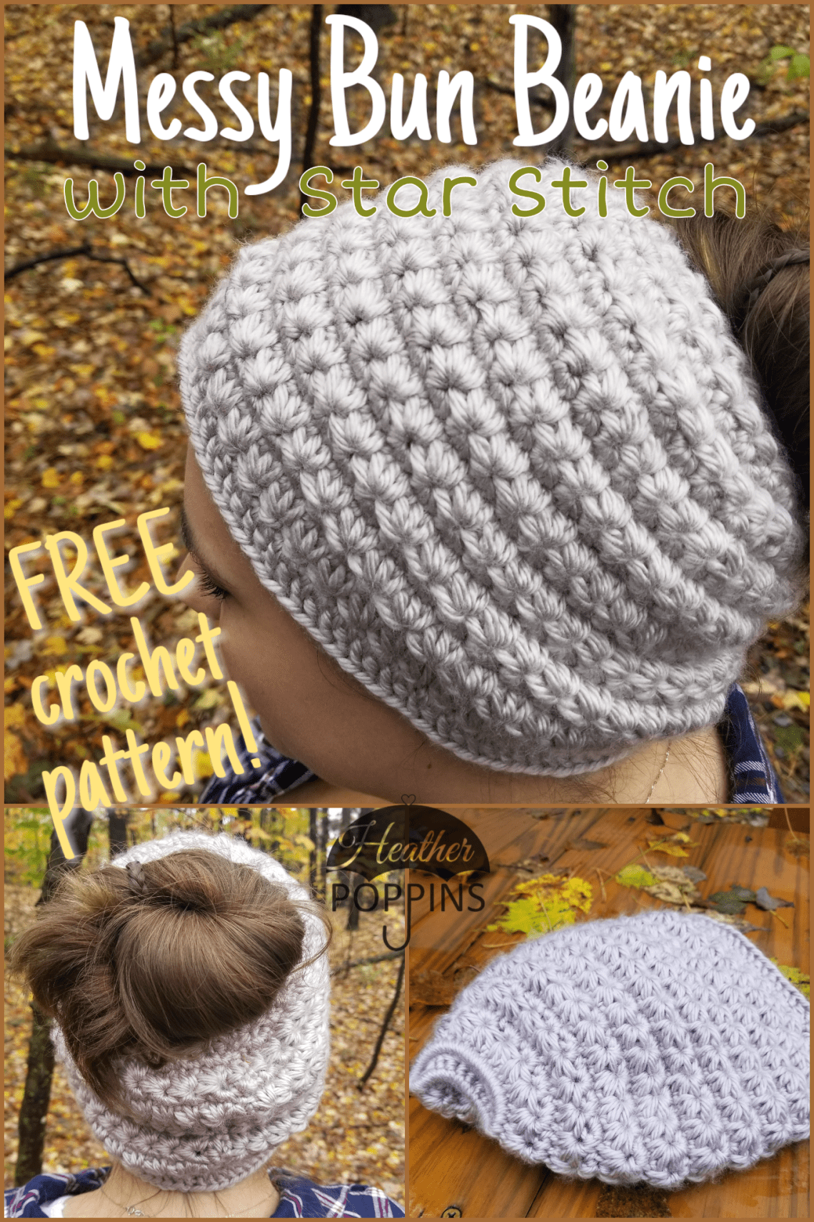 Star Stitch Messy Bun Beanie – Free Crochet Pattern – Heathe ...