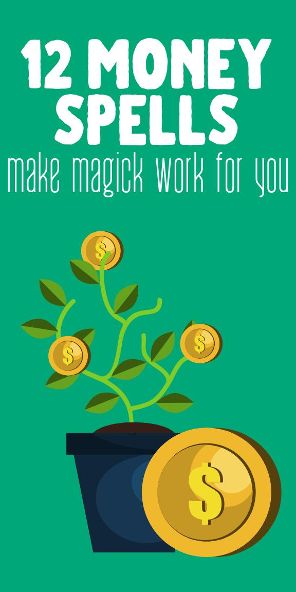 12 Money Spells That Work: Attract Wealth With Witchcraft #moneyspell