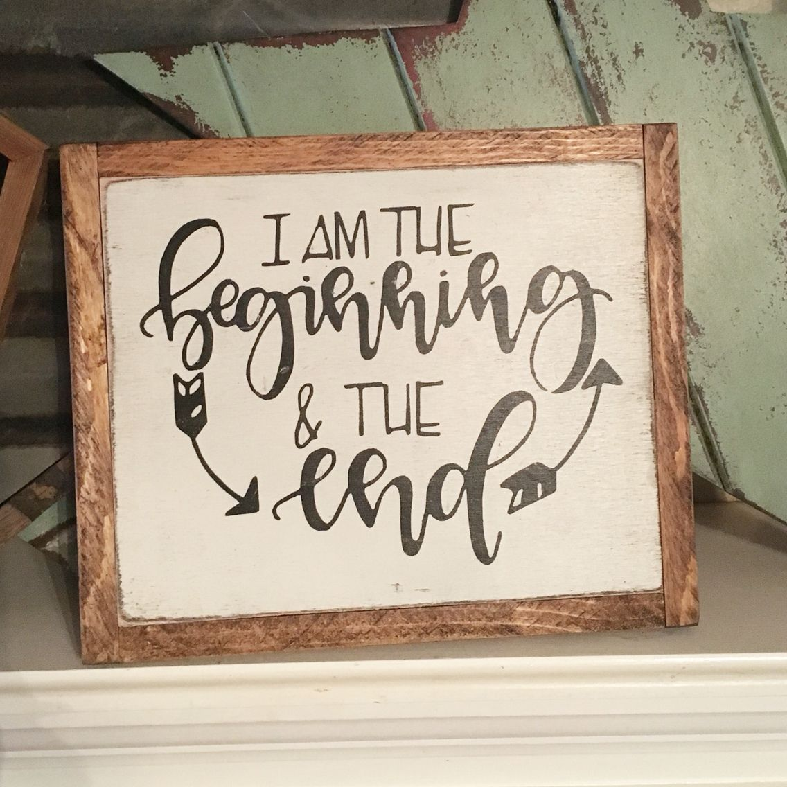 I am the beginning and the end... Handmade Home decor signs by The ...