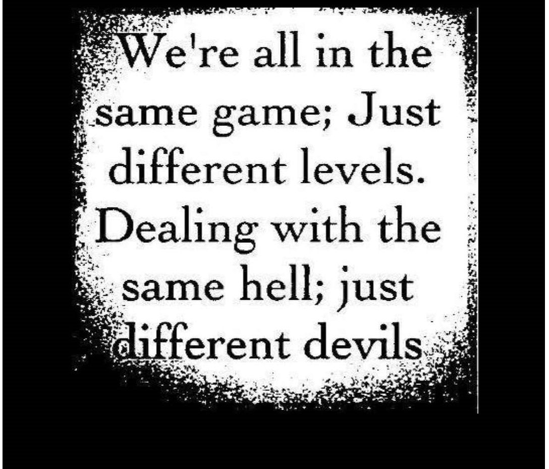 we re all in the same game just different levels