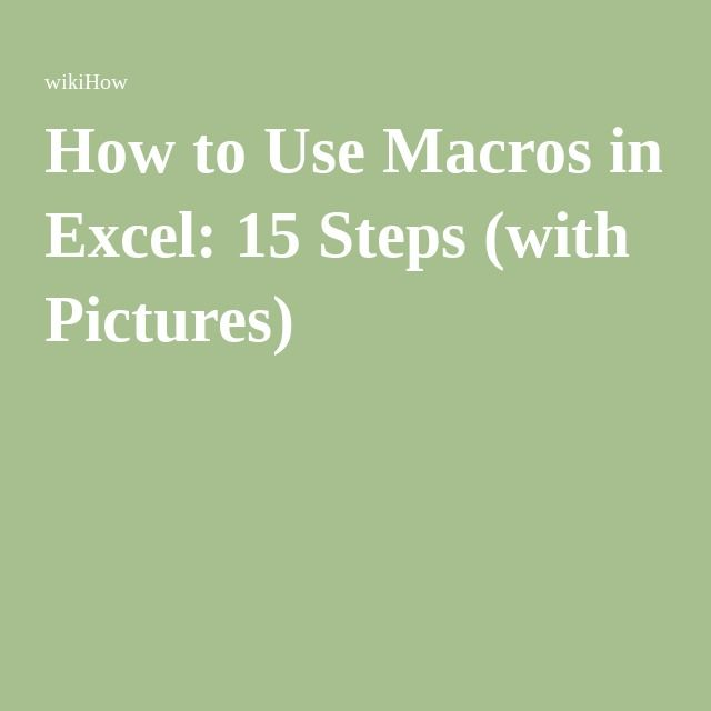 Use Macros in Excel Microsoft excel and Tutorials
