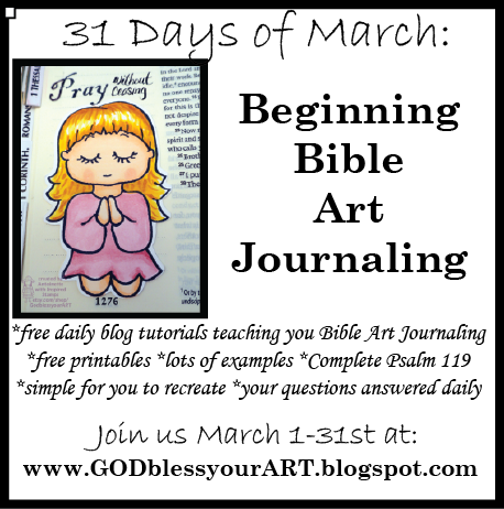 God Bless Your ART: Beginning Bible Art Journaling (31 Days of March!!) JOIN US!!