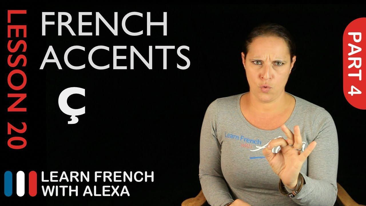 French accents part 4 french essentials lesson 20