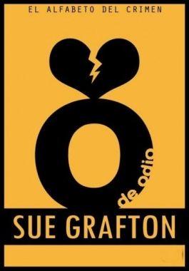 O de Odio Sue Grafton - El Alfabeto del Crimen - Vol. 15