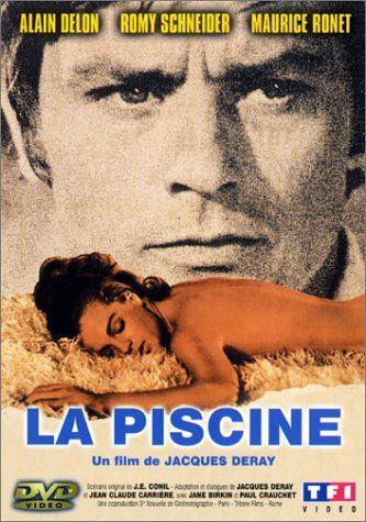 La Piscine 1969 Alain Delon French Movies Romy Schneider