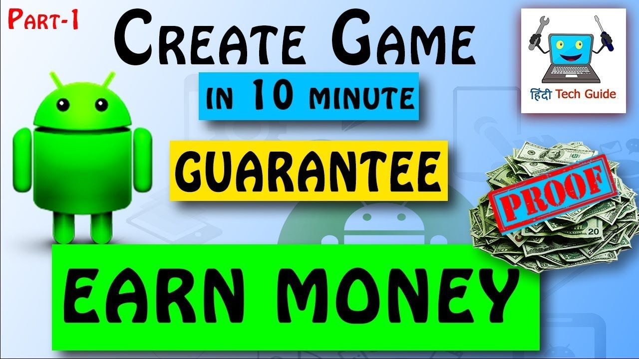 How To Create Game App And Earn Money Easily How To Create