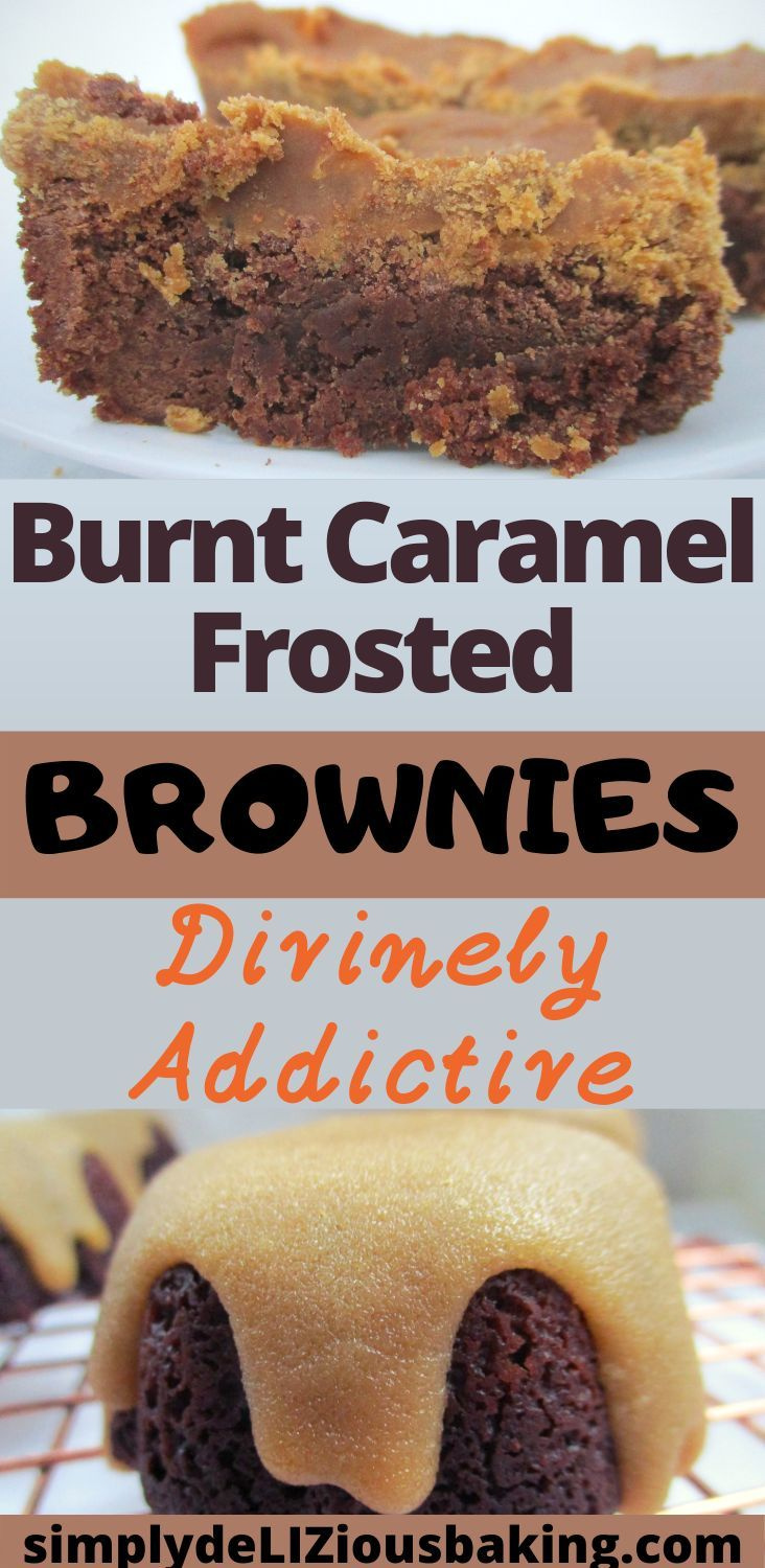 Burnt caramel frosted brownies simply delizious baking