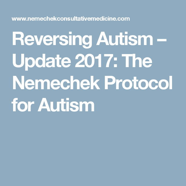 Reversing autism update 2017 the nemechek protocol for for Fish oil for autism