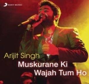Download Arijit Singh Muskurane Ki Wajah Tum Ho 2015 By Arijit Singh Mp3 Songs At High Defination Sound Quality F Mp3 Song Download Music Download Mp3 Song