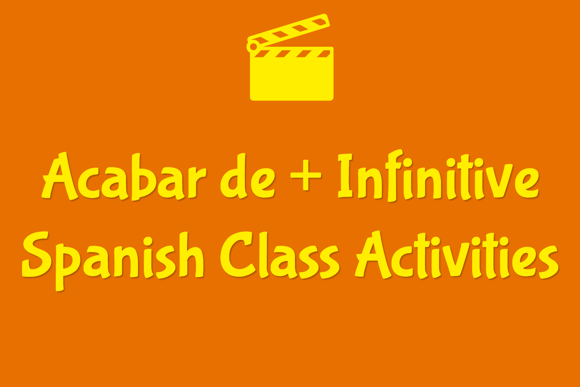 worksheet Acabar De Worksheet acabar de infinitive spanish class activities activities