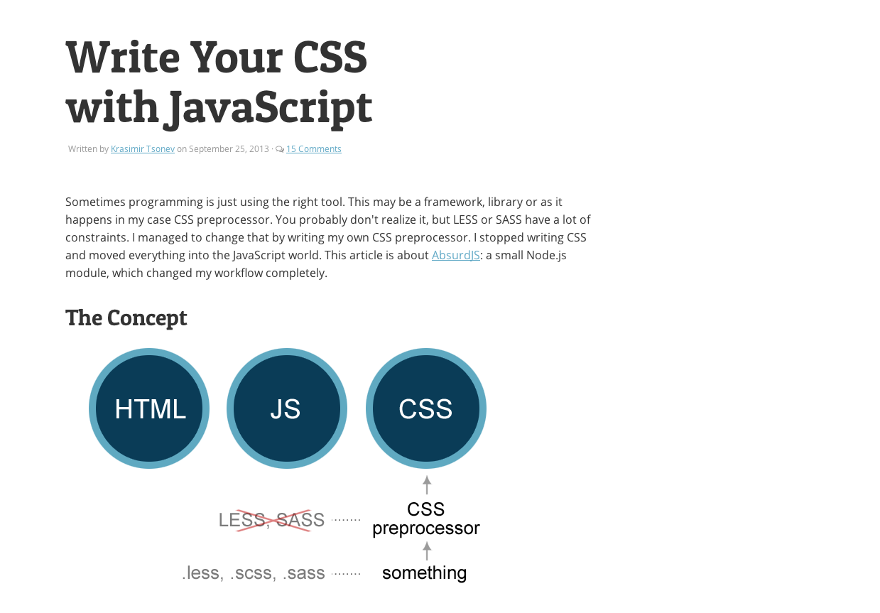 Write your CSS with Javascript - http://davidwalsh.name/write-css