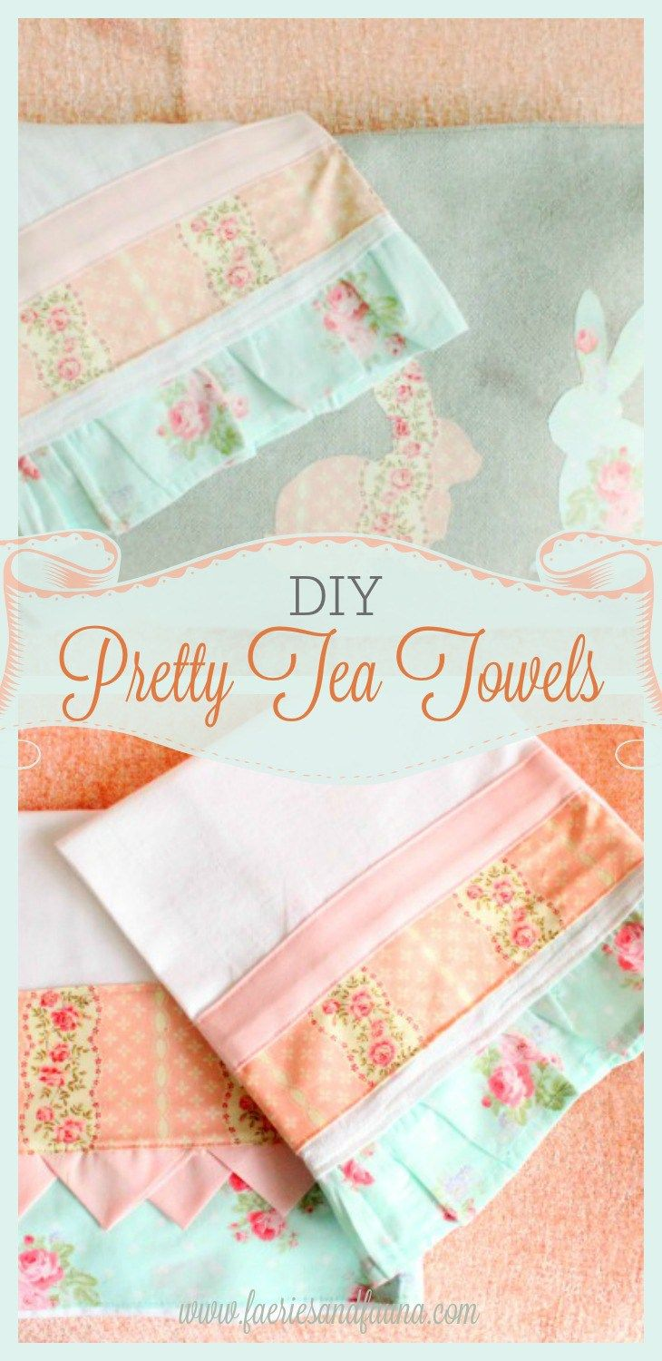pretty tea towel tutorial sewing projects pinterest sewing