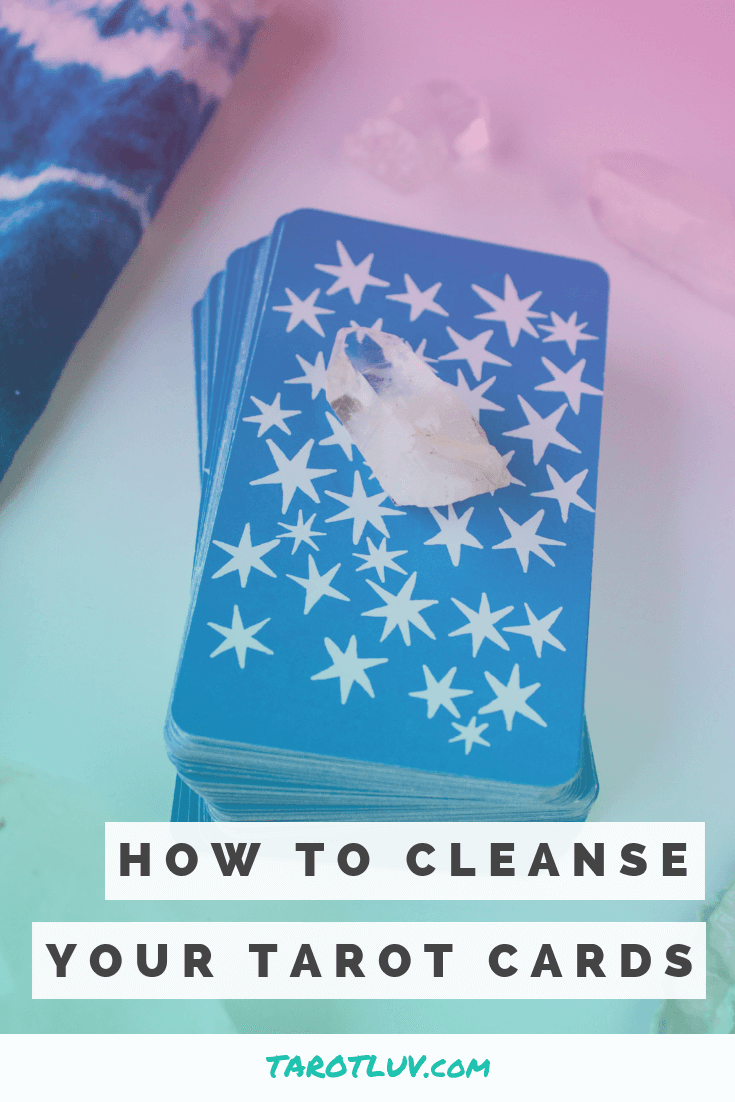 11 Easy Ways To Cleanse Your Tarot Cards Tarotluv Tarot Learning Reading Tarot Cards Learning Tarot Cards