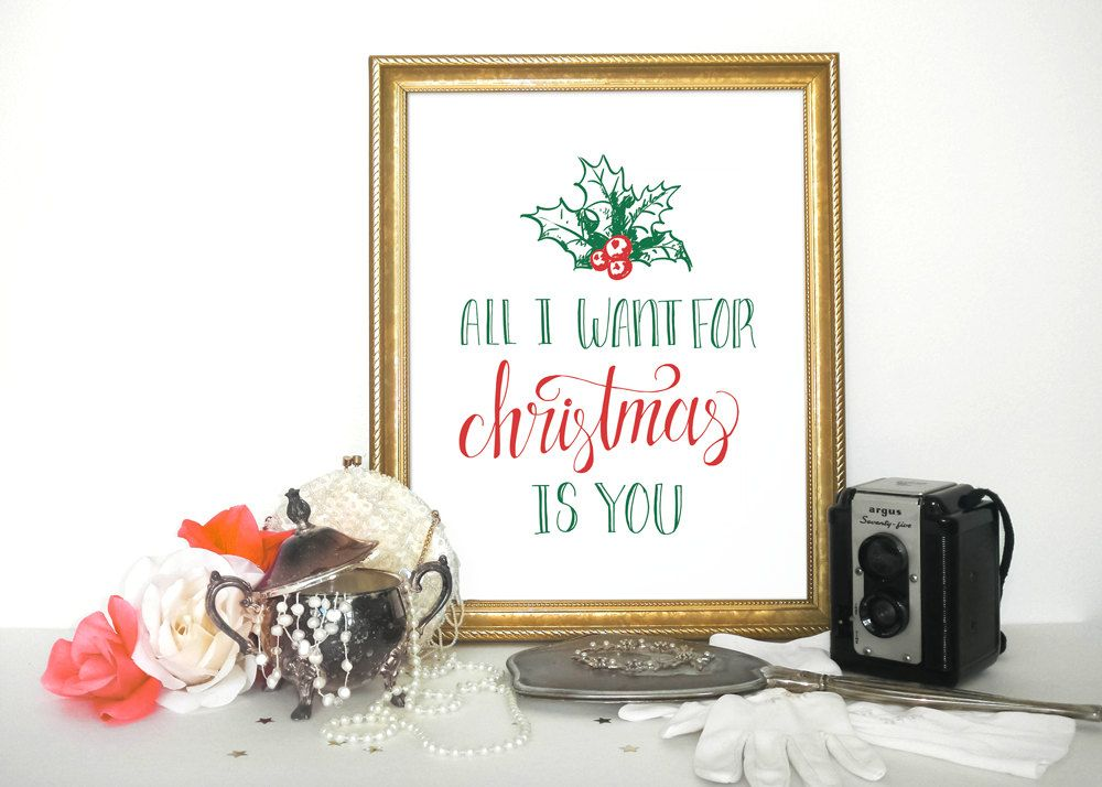 Christmas Decor Wall Art, Printable Decor, Holiday Print All I Want For Christmas Is You, Holiday typographic print INSTANT DOWNLOAD by WordsOfEndearment on Etsy
