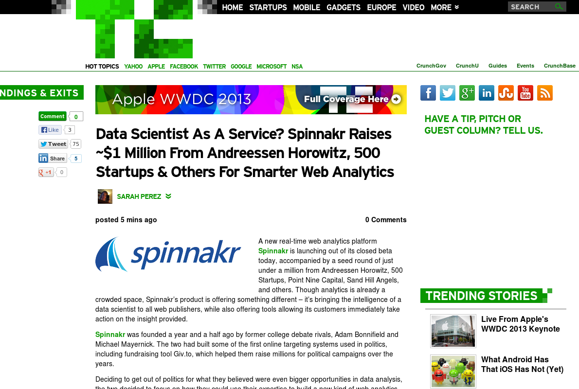 http://techcrunch.com/2013/06/10/data-scientist-as-a-service-spinnakr-raises-1-million-from-andreessen-horowitz-500-startups-others-for-smarter-web-analytics/ ...   #Indiegogo #fundraising http://igg.me/at/tn5/