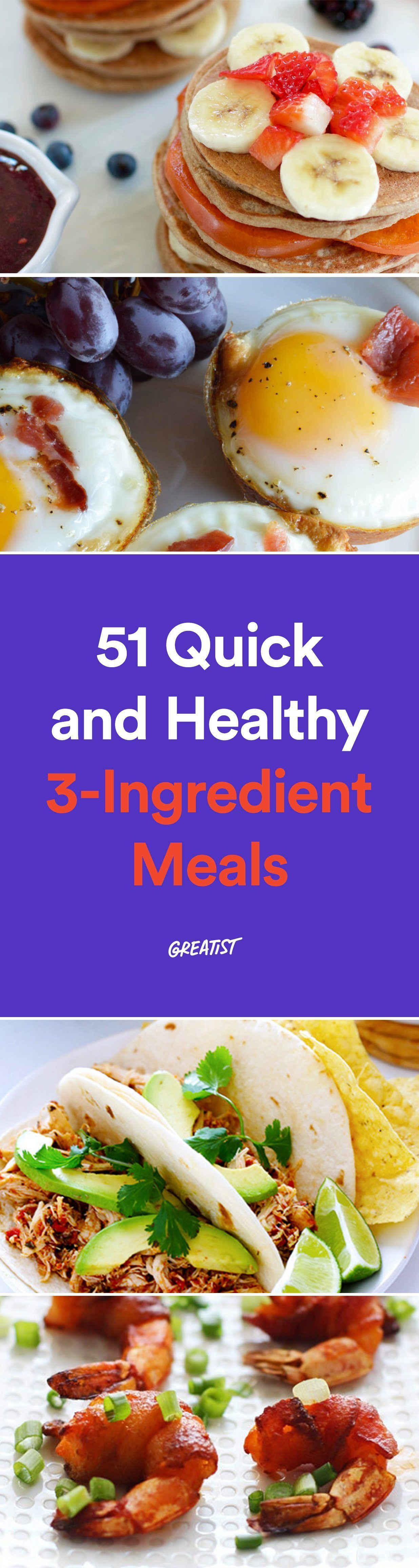 47 Quick And Healthy 3 Ingre Nt Recipes