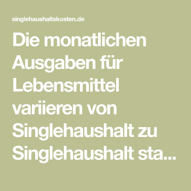 singlehaushalt lebensmittel kosten singles grieskirchen