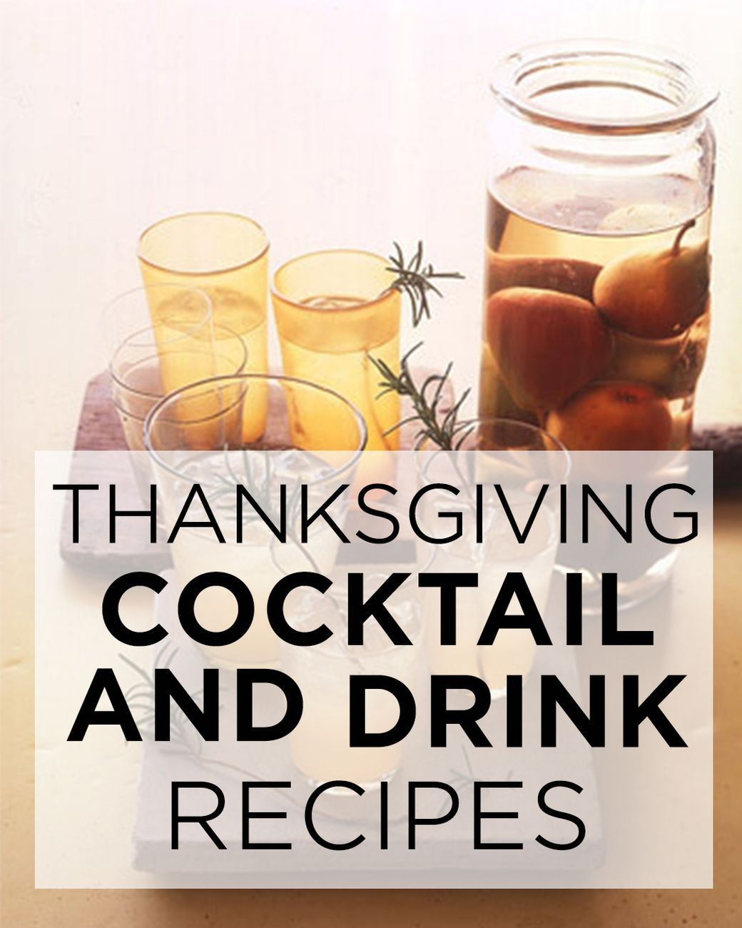 Toast Thanksgiving With These Cocktail And Drink Recipes