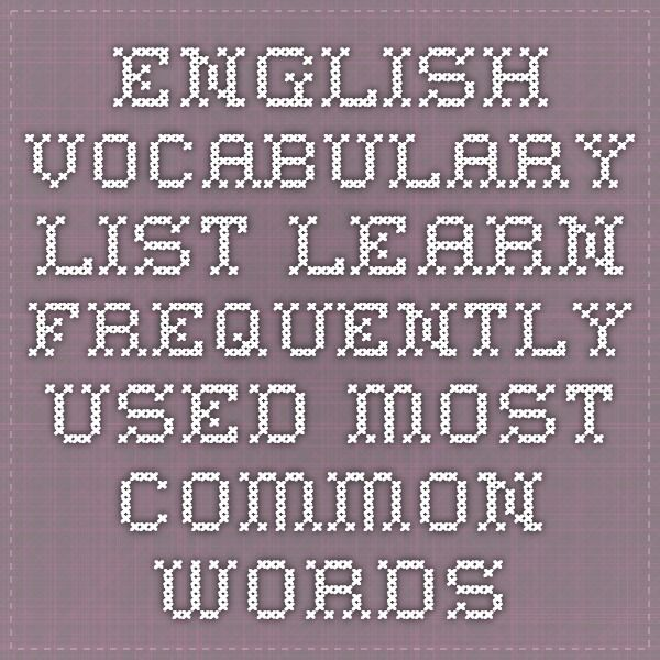 English Vocabulary List - Learn Frequently Used Most Common Words