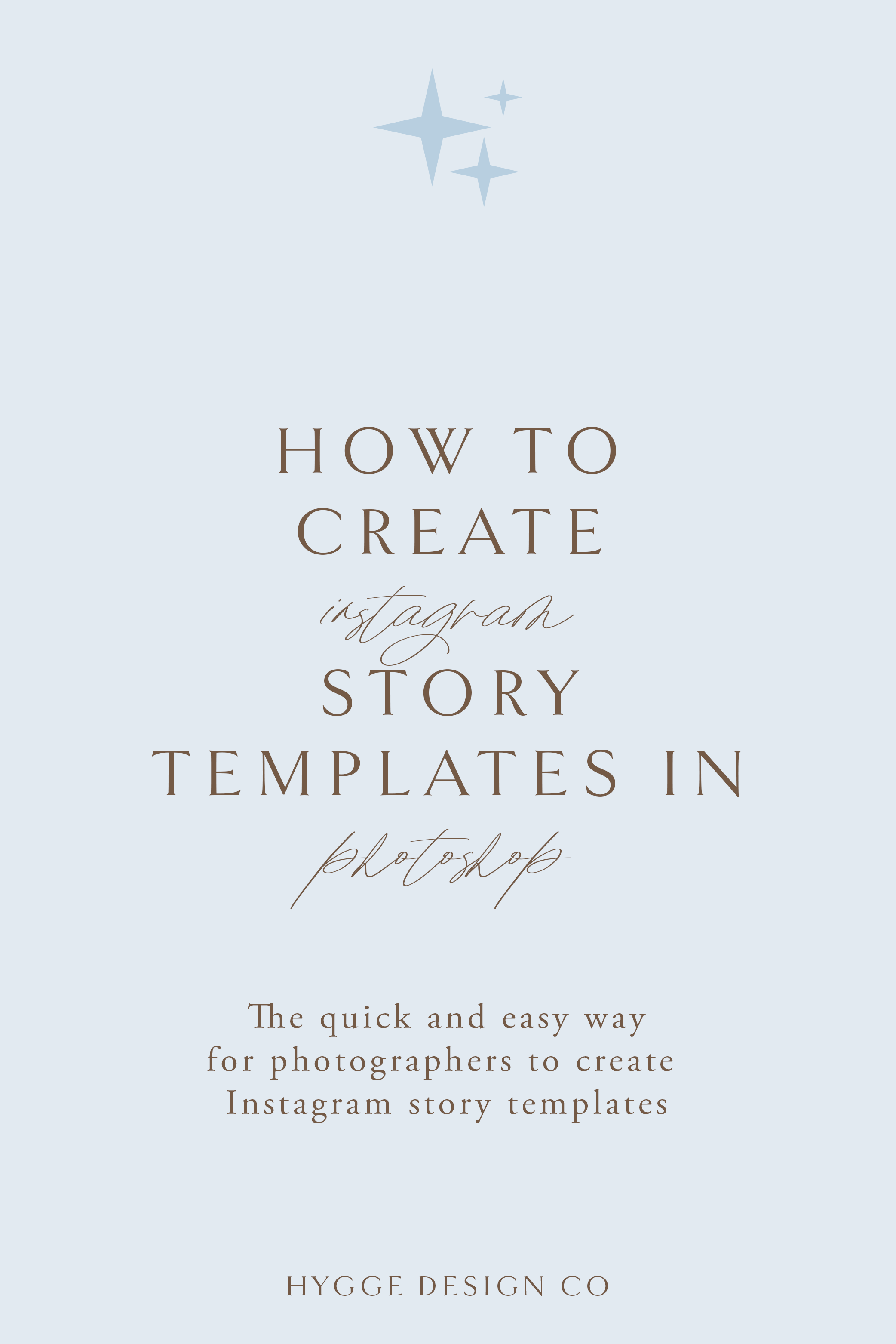 How to create Instagram story templates in in