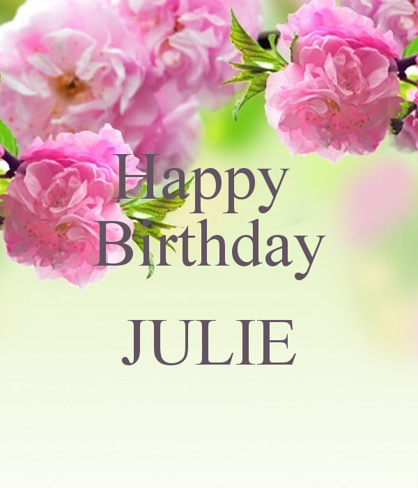 Happy Birthday Julie Saferbrowser Yahoo Image Search Results