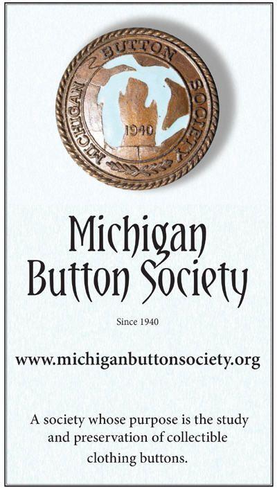 Michigan Button Society.,,since 1940.