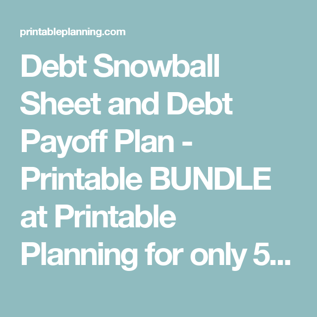 Debt Snowball Sheet And Debt Payoff Plan  Printable Bundle At