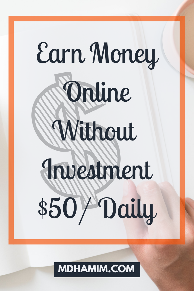 Earn money online no investment